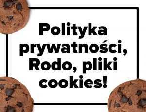Polityka prywatności, rodo, pliki cookies